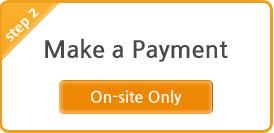 step 2 Make a Payment On-site Only